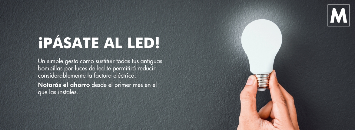 ¡PÁSATE AL LED!